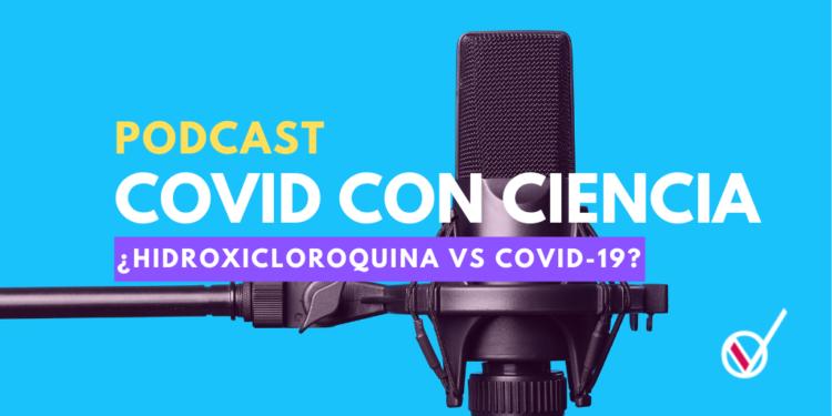 podcast-verificado-hidroxicloroquina